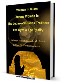 Women In Islam Versus Women In The Judaeo-Christian Tradition The Myth and The Reality